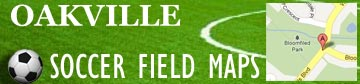 Oakville Soccer Field Maps and Locations